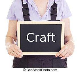 Craftsperson with blackboard: craft