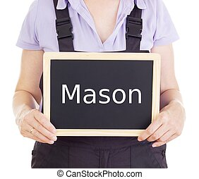 Craftsperson with blackboard: mason