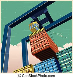 Crane and containers old poster