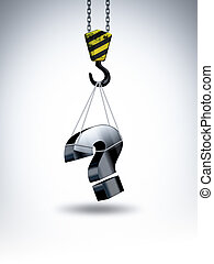 crane hook with a question mark - concept of hard question
