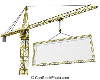 Crane lifting blank sign - Crane lifting a huge blank sign ...