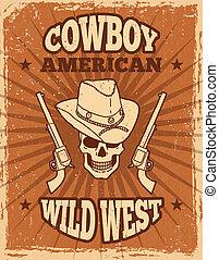 cranio, vindima, theme., revólveres, cartaz, oeste selvagem