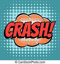 Crash comic book bubble text retro style