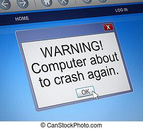 Crash concept. - Illustration depicting a computer dialogue ...