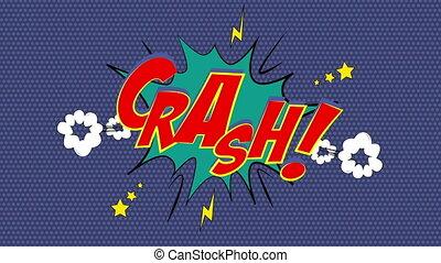 """Crash! Wham! Smash!"""