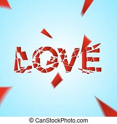 Crashed love, word broken