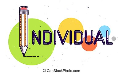 crayon, individualité, fait, mot, lettre, concept, affiche, ...