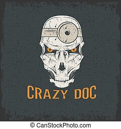 crazy doctor skull