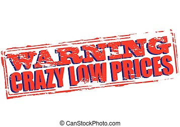 Crazy low prices - Rubber stamp with text crazy low prices...