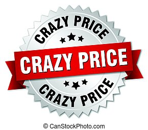 crazy price round isolated silver badge