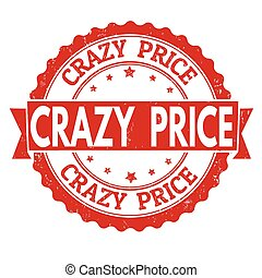 Crazy price stamp