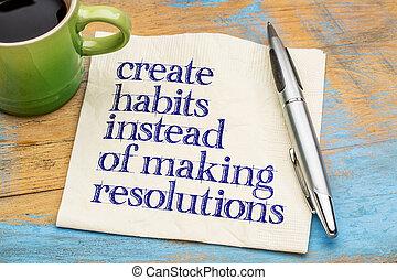 crear, resolutions, instead, hábitos