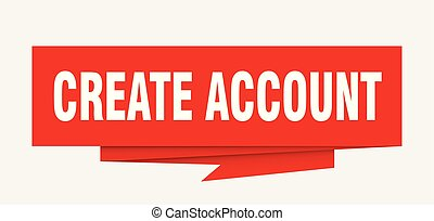 create account sign. create account paper origami speech...