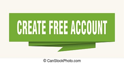 create free account sign. create free account paper origami speech bubble. create free account tag. create free account banner