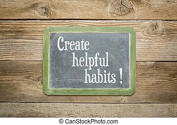 create helpful habits reminder or advice on a slate...