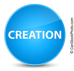 Creation elegant cyan blue round button