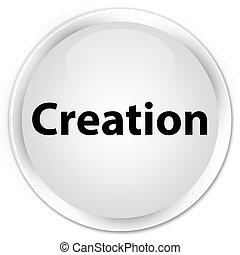 Creation premium white round button
