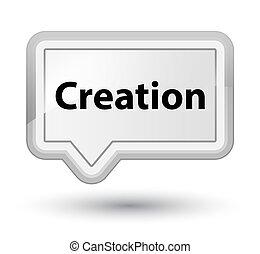 Creation prime white banner button