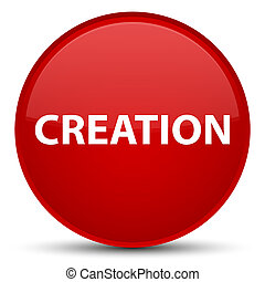 Creation special red round button