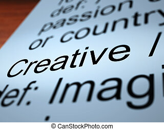 Creative Definition Closeup Showing Original Ideas