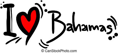 Bahamas love - Creative design of Bahamas love