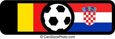 Belgium and Croatia duel - Creative design of Belgium and...