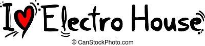 Electro House music love - Creative design of Electro House...