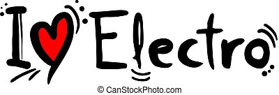 Electro music love - Creative design of Electro music love