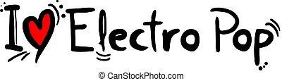 Electro Pop music - Creative design of Electro Pop music