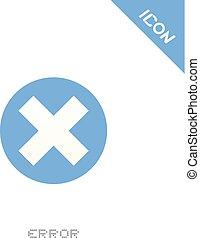 error icon - Creative design of error icon