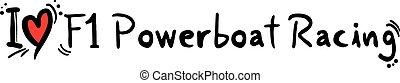 F1 Powerboat Racing love - Creative design of F1 Powerboat ...