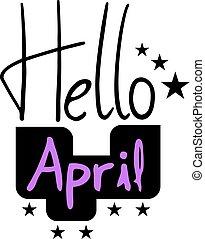 Hello April message - Creative design of Hello April message