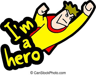 I am hero message