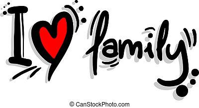I love family - Creative design of I love family