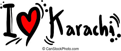 Karachi love - Creative design of Karachi love