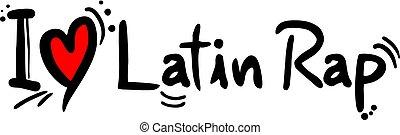 Latin Rap music love - Creative design of Latin Rap music...