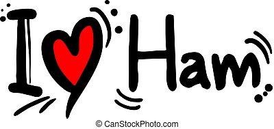 love ham message - Creative design of love ham message