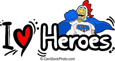 love heroes message - Creative design of love heroes message
