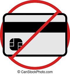 no credits cards message symol - Creative design of no...