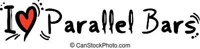 Parallel Bars love - Creative design of Parallel Bars love
