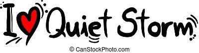 Quiet Storm music love - Creative design of Quiet Storm...