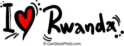 Rwanda love - Creative design of Rwanda love