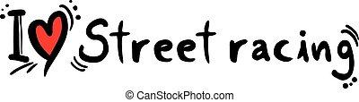 Street racing love - Creative design of Street racing love