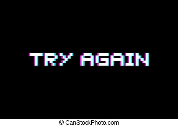 try again visual - Creative design of try again visual