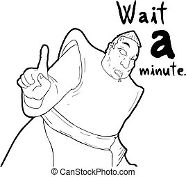 wait a minute message - Creative design of wait a minute...