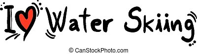 Water skiing love - Creative design of Water skiing love
