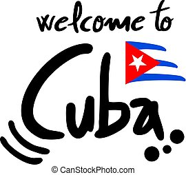 welcome to Cuba message illustration