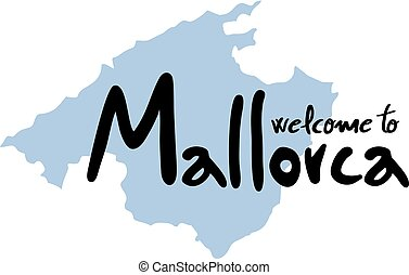 welcome to Mallorca symbol - Creative design of welcome to...