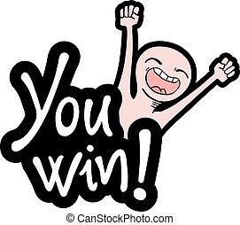 You win. Vector black ...
