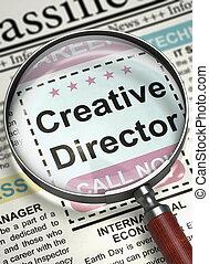 Creative Director Hiring Now. 3D.